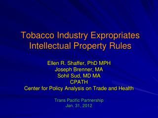 Tobacco Industry Expropriates Intellectual Property Rules