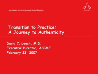 Transition to Practice:  A Journey to Authenticity