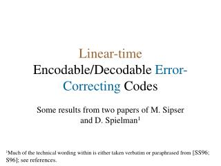Linear-time  Encodable/Decodable  Error-Correcting  Codes