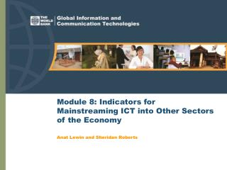 Module 8: Indicators for Mainstreaming ICT into Other Sectors of the Economy