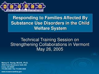 Technical Training Session on Strengthening Collaborations in Vermont May 26, 2005