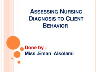 Assessing Nursing Diagnosis to Client Behavior