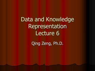 Data and Knowledge Representation Lecture 6