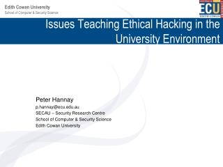 Issues Teaching Ethical Hacking in the University Environment