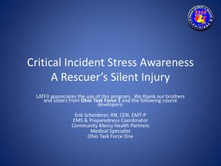 Critical Incident Stress Awareness A Rescuer's Silent Injury