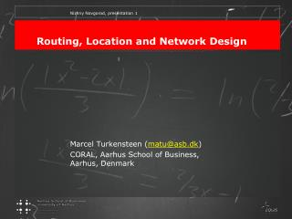 Routing, Location and Network Design