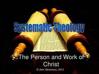 The Person and Work of Christ