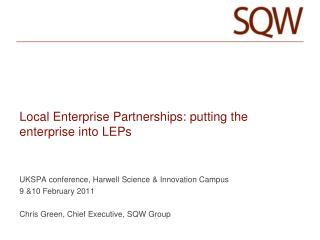 Local Enterprise Partnerships: putting the enterprise into LEPs