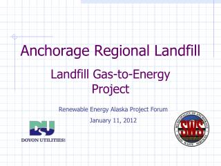 Anchorage Regional Landfill Landfill Gas-to-Energy Project