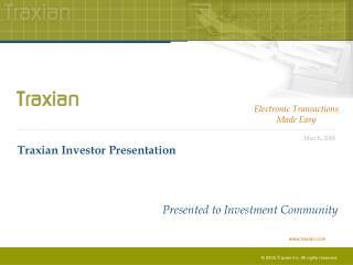 Traxian Investor Presentation