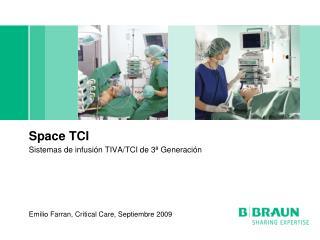 Space TCI Sistemas de infusión TIVA/TCI de 3ª Generación