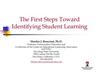 The First Steps Toward Identifying Student Learning