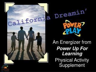 An Energizer from Power Up For Learning Physical Activity Supplement