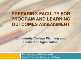 Preparing Faculty for program and Learning Outcomes Assessment