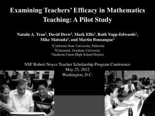 Examining Teachers' Efficacy in Mathematics Teaching: A Pilot Study