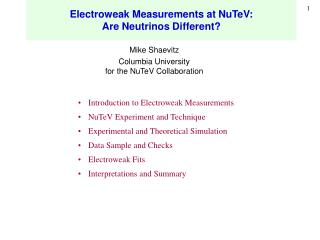 Electroweak Measurements at NuTeV: Are Neutrinos Different?