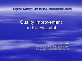 Quality Improvement  in the Hospital