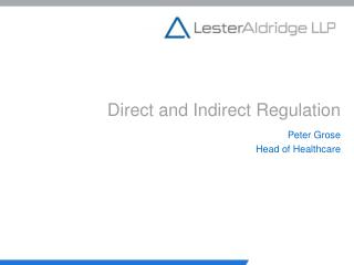 Direct and Indirect Regulation