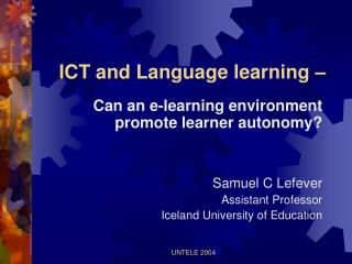ICT and Language learning –