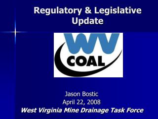 Regulatory & Legislative  Update