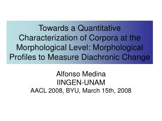 Towards a Quantitative Characterization of Corpora at the Morphological Level: Morphological Profiles to Measure Diachro