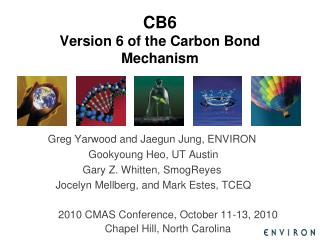 CB6 Version 6 of the Carbon Bond Mechanism