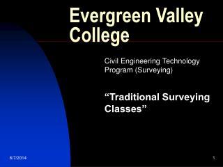 Evergreen Valley College