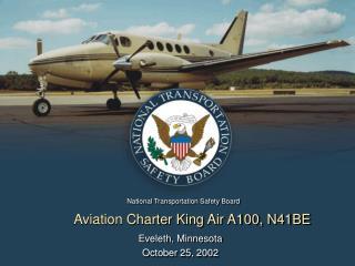 Aviation Charter King Air A100, N41BE