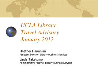 UCLA Library  Travel Advisory January 2012