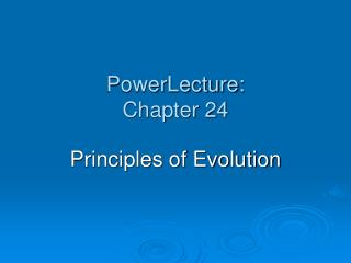 PowerLecture: Chapter 24