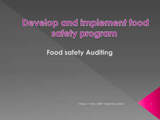 Develop and implement food safety program