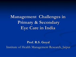 Eye care scenario in India