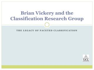 Brian Vickery and the Classification Research Group
