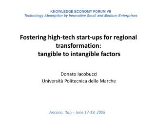 Fostering high-tech start-ups for regional transformation:   tangible to intangible factors