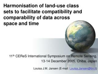 Harmonisation of land-use class sets to facilitate compatibility and comparability of data across space and time