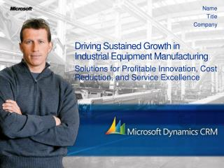 Driving Sustained Growth in  Industrial Equipment Manufacturing