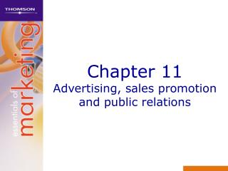 Chapter 11 Advertising, sales promotion and public relations