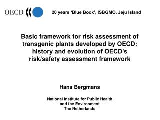 'Blue Book': Recombinant DNA Safety Considerations, OECD 1986