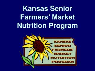 Kansas Senior Farmers' Market Nutrition Program