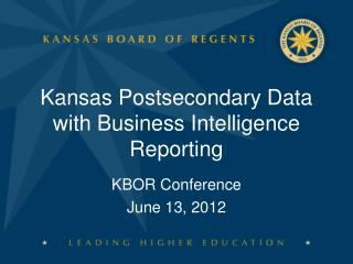 Kansas Postsecondary Data with Business Intelligence Reporting