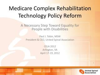 Medicare Complex Rehabilitation Technology Policy Reform