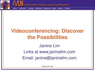 Videoconferencing: Discover the Possibilities