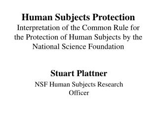 Human Subjects Protection Interpretation of the Common Rule for the Protection of Human Subjects by the  National Scienc