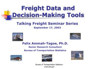 Freight Data and Decision-Making Tools