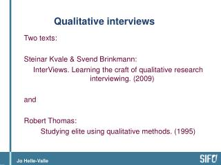 Qualitative interviews