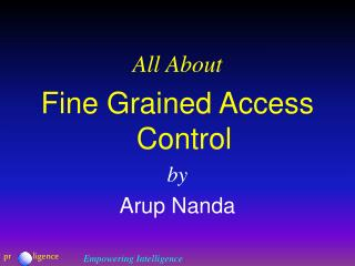 All About Fine Grained Access Control by Arup Nanda