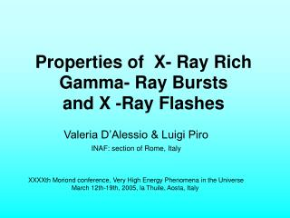 Properties of  X- Ray Rich Gamma- Ray Bursts and X -Ray Flashes