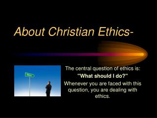About Christian Ethics-