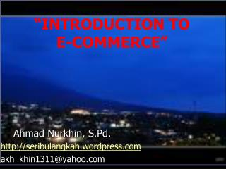 """INTRODUCTION TO  E-COMMERCE"""