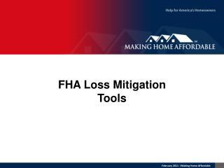 FHA Loss Mitigation Tools